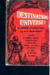 Destination: Universe! - A.E. van Vogt