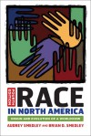 Race in North America: Origin and Evolution of a Worldview - Audrey Smedley, Brian Smedley, Brian D. Smedley
