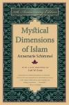 Mystical Dimensions of Islam, 35th Anniversary Ed - Annemarie Schimmel, Carl W. Ernst