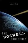 The Roswell Protocols - Allan Burd