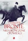 Niedokończone opowieści - Charlotte Brontë