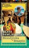 Blondynka w Brazylii - Beata Pawlikowska