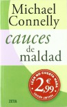 Cauces de maldad (BEST SELLER ZETA BOLSILLO) - Michael Connelly