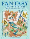Fantasy Cross Stitch - Lesley Teare