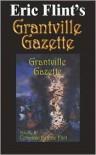 Eric Flint's Grantville Gazette Volume 2 - Eric Flint