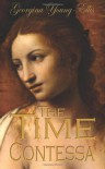 The Time Contessa: Book Three of the Time Mistrees Series: 3 (The Time Mistress) - Georgina Young-Ellis