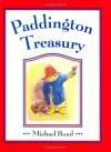 Paddington Treasury - Michael Bond, Peggy Fortnum, Caroline Nuttall-Smith