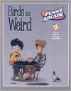 Penny Arcade Volume 4: Birds Are Weird - Jerry Holkins, Mike Krahulik