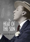 Heat of the Sun - David Rain