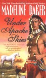 Under Apache Skies - Madeline Baker