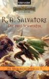 Die zwei Schwerter (Die Rückkehr des Dunkelelf, #3) - R.A. Salvatore