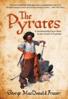 The Pyrates: A Swashbuckling Comic Novel by the Creator of Flashman - George MacDonald Fraser