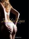 In His Eyes - Trinity Lee