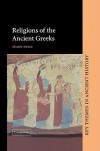 Religions of the Ancient Greeks - Simon Price, P.A. Cartledge