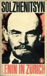 Lenin in Zurich - Aleksandr Solzhenitsyn, Harry Willetts