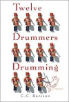 Twelve Drummers Drumming (Father Christmas Series #1) - C. C. Benison