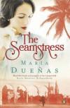 The Seamstress - María Dueñas, Daniel Hahn