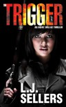 The Trigger (An Agent Dallas Thriller) - L.J. Sellers