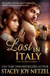 Lost In Italy - Stacey Joy Netzel, Stacy D. Holmes