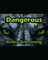 Dangerous (Darkest Powers, #0.5) - Kelley Armstrong