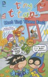 Meet Tiny Titans East! - Art Baltazar