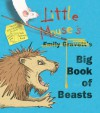 Little Mouse's Big Book of Beasts - Emily Gravett