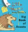 Little Mouse's Big Book of Beasts - Emily Gravett