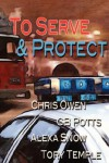 To Serve and Protect - Chris Owen;Tory Temple