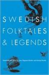 Swedish Folktales and Legends - Lone Thygesen Blecher,  George Blecher
