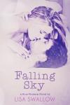 Falling Sky: A Blue Phoenix Book - Lisa Swallow