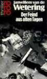 Der Feind aus alten Tagen - Janwillem van de Wetering, Hubert Deymann