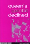 Queen's Gambit Declined - Matthew Sadler