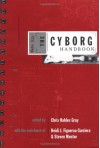 The Cyborg Handbook - Chris Hables Gray, Heidi J. Figueroa-Sarriera