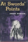 At Swords' Points - Andre Norton