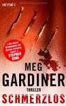 Schmerzlos (Evan Delaney #4) - Meg Gardiner