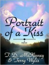 Portrait Of A Kiss (Southern Beaus #1) - T.D. McKinney, Terry Wylis