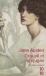 Orgueil et Préjugés - Valentine Leconte, Charlotte Pressoir, Jane Austen