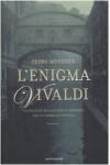 L'enigma Vivaldi - Pedro Mendoza