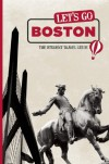 Let's Go Boston: The Student Travel Guide - Harvard Student Agencies,  Inc.