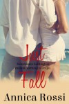 Just Fall (The Fall Series, #1) - Annica Rossi