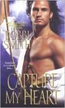 Capture My Heart - Bobbi Smith
