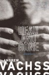 Dead and Gone - Andrew Vachss