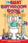 The Giant Bathroom Book of the History of the World -