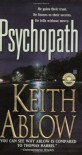 Psychopath: A Novel - Keith Ablow