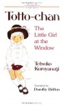Totto-chan: The Little Girl at the Window - Tetsuko Kuroyanagi