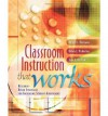 Classroom Instruction That Works: Research-Based Strategies for Increasing Student Achievement - Robert J. Marzano, Jane E. Pollock