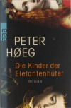 Die Kinder der Elefantenhüter - Peter Høeg