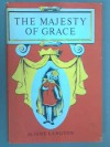 The majesty of Grace, - Jane Langton