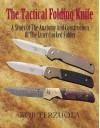 Tactical Folding Knife - Bob Terzuola