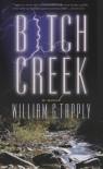 Bitch Creek - William G. Tapply